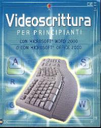 Videoscrittura per principianti
