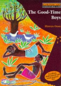 The good-time boys