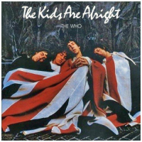The kids are alright [Audioregistrazione]