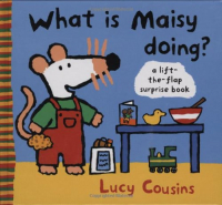 What is Maisy doing / Lucy Cousins
