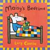 Maisy's  bedtime / Lucy Cousins