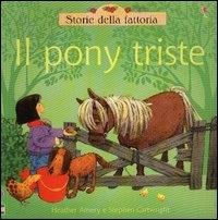 Il pony triste