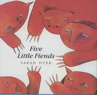 Five little fiends