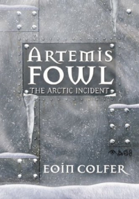 Artemis Fowl : the arctic incident/ Eoin Colfer