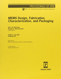 MEMS design, fabrication, characterization, and packaging