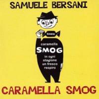 Caramella smog [Audioregistrazione]