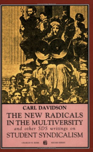The new radicals in the multiversity and other SDS writings on student syndacalism (1966-67)