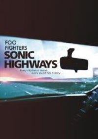 Sonic highways [Videoregistrazione]