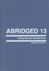 Abridged Dewey decimal classification and relative index