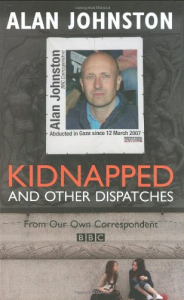 Kidnapped and other dispatched