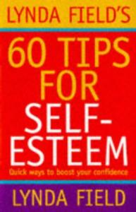 Lynda Field's 60 tips for self-esteem