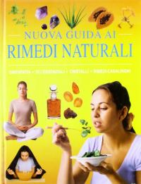 Nuova guida ai rimedi naturali