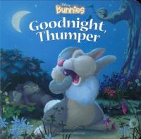 Goodnight, Thumper / [written by Kitty Richards ; illustrated by Lori Tyminski & Dean Gordon].
