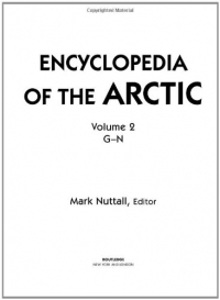 Encyclopedia of the Artic / Mark Nuttall editor. 2: G-N