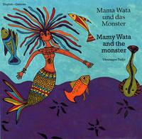 Mama Wata und das Monster