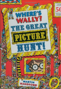 Where's Wally? : the great picture hunt! / Martin Handford