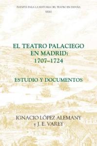 El teatro palaciego en Madrid: 1707-1724