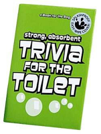 Strong, absorbent trivia for the toilet