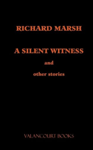 A silent witness and other stories
