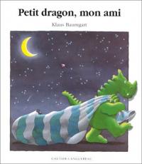 Petit dragon, mon ami