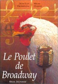 Le poulet de Broadway