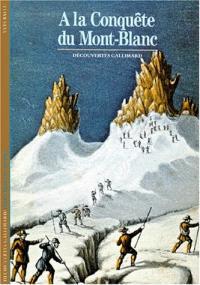 A la conquete du Mont Blanc