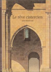 Le rêve cistercien