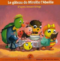 Le gâteau de Mireille l'abeille