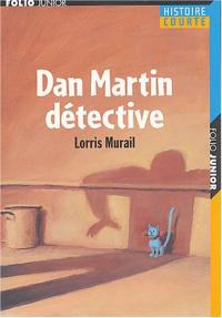 Dan Martin détective