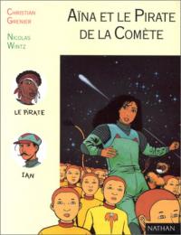 Aïna et le pirate de la Comète