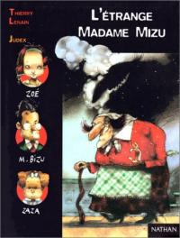 L'étrange Madame Mizu
