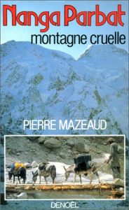 Nanga Parbat montagne cruelle
