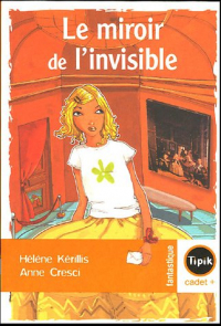 Le miroir de l'invisible