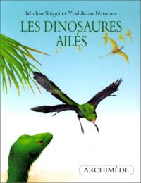 Les dinosaures ailés