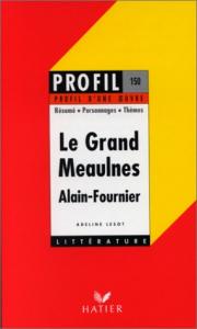 Le grand Meaulnes (1913), Alain-Fournier