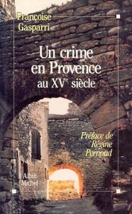 Un crime en Provence au XVe siècle
