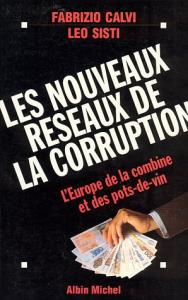 Les nouveaux réseaux de la corruption