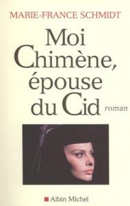 Moi Chimène, épouse du Cid