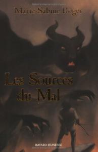Les sources du mal