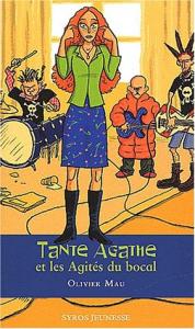 Tante Agathe et les Agités du bocal