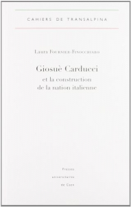 Giosuè Carducci et la construction de la nation italienne