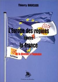 L'Europe des régions contre la France