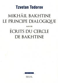 Mikhail Bakhtine, le principe dialogique