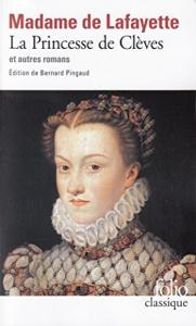 La princesse de Cleves et autres romans