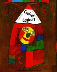 Couleur couleurs : le livre-jeu des couleurs / Kveta Pacovska