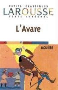 L'avare / Molière ; edition présentée, annotée et commentée par Evelyne Amon