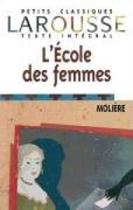 L'éecole des femmes/ Molière ; edition présentée, annotée et commentée par Myriam Boucharenc