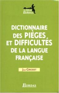 Dictionnaire des pièges et difficultés de la langue française