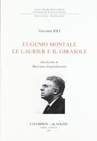 Eugenio Montale, le laurier e il girasole