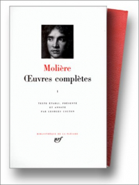 Oeuvres completes / Moliere ; textes etablis, presentes et annotes par Georges Couton. 1